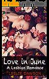 Love in June: A Lesbian Romance