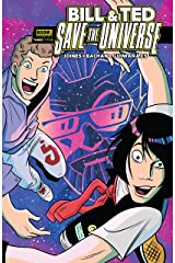 Bill & Ted Save the Universe #3 Kindle Edition