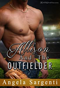 Allison and the Outfielder (Baseball Brides Book 4)