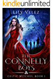 The Connelly Boys (Celtic Witches Book 1)