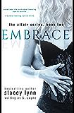 Embrace (The Affair Series Book 2)