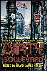 Dirty Boulevard: Crime Fiction Inspired by the Songs of Lou Reed Kindle Edition