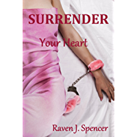 Surrender Your Heart: Lesbian Billionaire Romance (Surrender Series Book 1) (English Edition)
