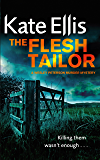 The Flesh Tailor: Number 14 in series (Wesley Peterson)