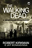 The Walking Dead: A ascensão do Governador (Vol. 1)