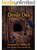 Devils Den (Justin McKnight Adventures Book 1)