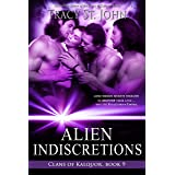Alien Indiscretions (Clans of Kalquor Book 9)