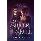 The Silver Skull: A Steampunk Romance (An Elemental Steampunk Chronicle Book 2)