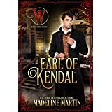 Earl of Kendal: Wicked Earls Club (Matchmaker of Mayfair Book 5)