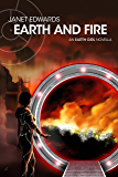 Earth and Fire: An Earth Girl Novella (EGN Book 1) (English Edition)