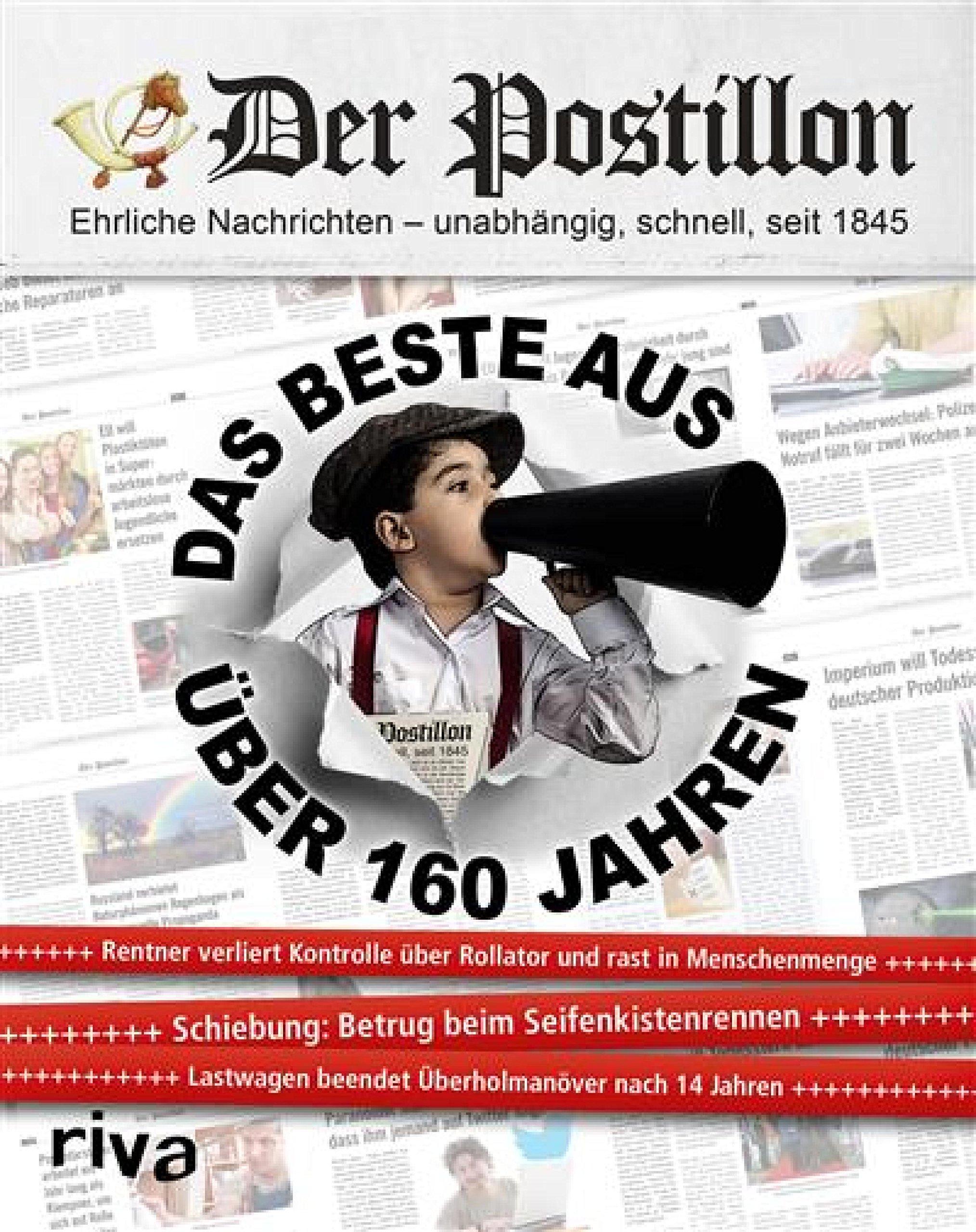 Der Postillon  Das Beste Aus über 160 Jahren