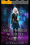 Nightworld Academy: Term Four