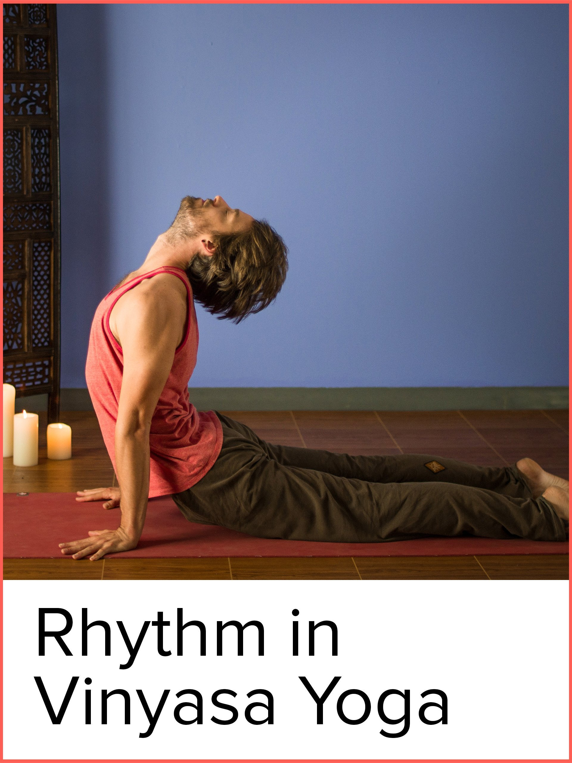 Watch Effortless Movement: Rhythm in Vinyasa Yoga | Prime Video