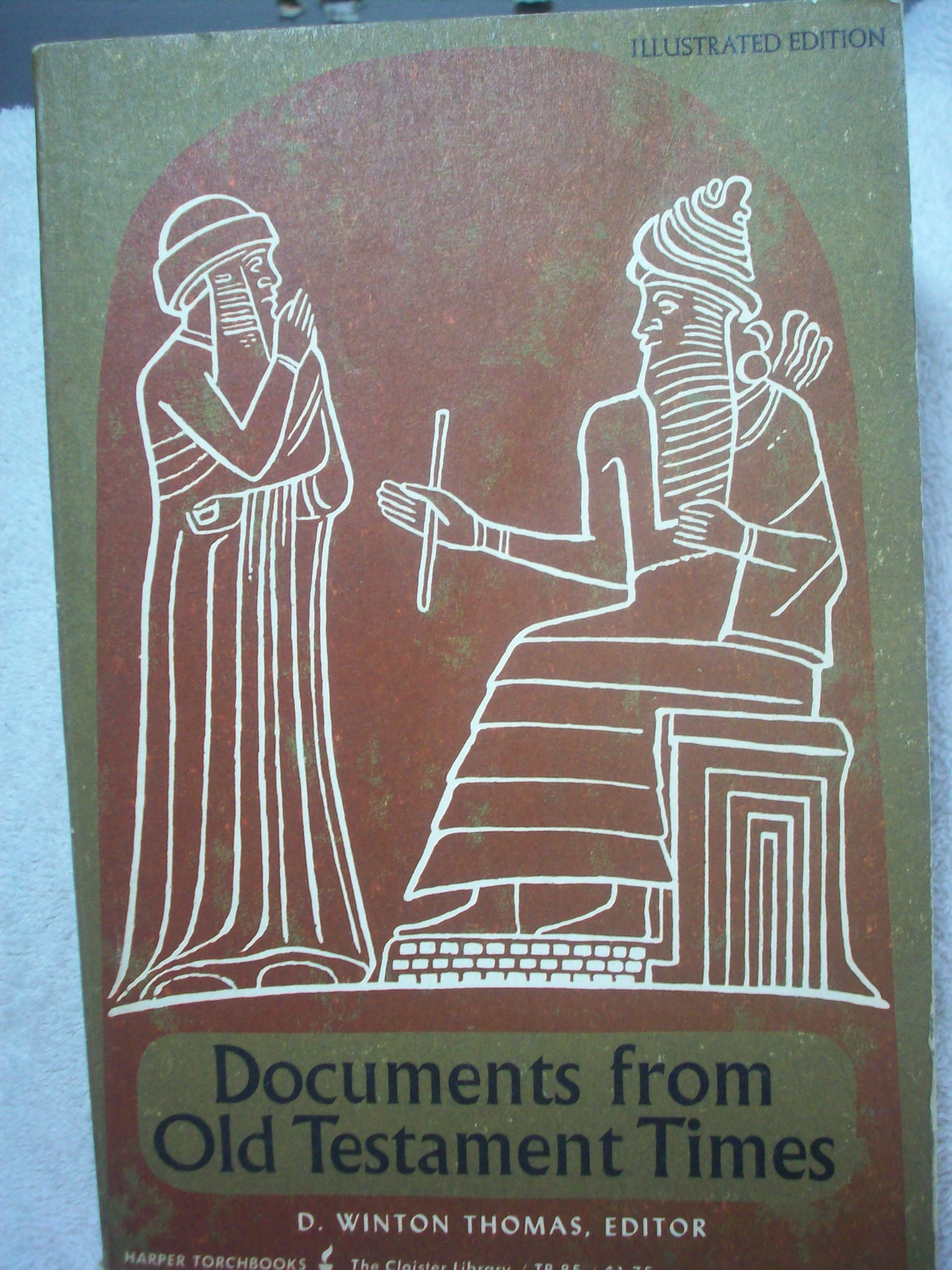 Documents from Old Testament Times (Harper Torchbook TB 85)