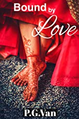 Bound By Love: A Royal Forbidden Romance Kindle Edition