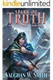 Spark of Truth (The Hidden Wizard Book 3)