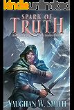 Spark of Truth (The Hidden Wizard Book 3)