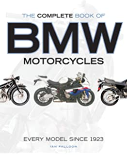 The complete book of classic and modern triumph motorcycles 1937 the complete book of bmw motorcycles every model since 1923 fandeluxe Gallery