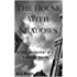 The House With Shadows: A true encounter of a haunted house