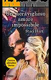 Un meraviglioso amore impossibile (Cattive abitudini Series Vol. 1) (Italian Edition)