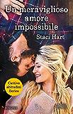 Un meraviglioso amore impossibile (Cattive abitudini Series Vol. 1)
