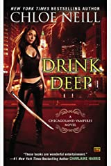 Drink Deep (Chicagoland Vampires Book 5) Kindle Edition