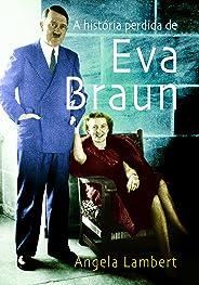 A história perdida de Eva Braun