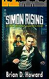 Simon Rising: an After the Crash superhero novel