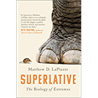 Superlative: The Biology of Extremes (English Edition)