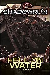 Shadowrun: Hell on Water Kindle Edition