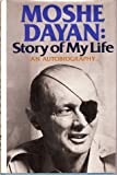 Moshe Dayan: Story of My Life: An Autobiography