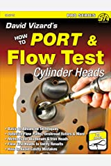 David Vizard's How to Port & Flow Test Cylinder Heads (NONE) Kindle Edition