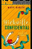 Hickville Confidential: A Hickville High Companion