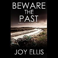 BEWARE THE PAST a gripping crime thriller with a huge twist (Detective Matt Ballard Book 1) (English Edition)