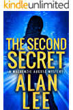 The Second Secret (An Action Mystery (Mackenzie August series) Book 2)