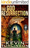 The God Resurrection: A Dan Kotler Archaeological Thriller