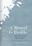 A Moment to Breathe