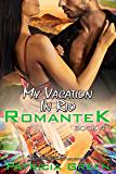 My Vacation in Rio (Romantek Book 4)