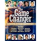 The Game Changer: 10 Defining Moments That Changed Lives