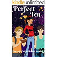 Diary of a Wickedly Cool Witch 3: Perfect Ten