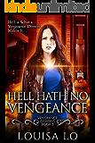 Hell Hath No Vengeance (Vengeance Demons Book 5)