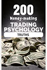 200 Money-making Trading Psychology Truths (Trading Easyread Series Book 1) Kindle Edition