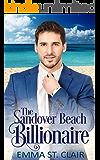 The Sandover Beach Billionaire: A Clean Billionaire Romance (The Billionaire Surprise Book 6)