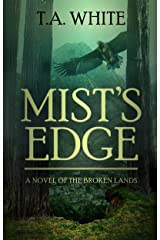 Mist's Edge (The Broken Lands Book 2) Kindle Edition