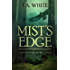 Mist's Edge (The Broken Lands Book 2)