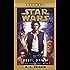 Rebel Dawn: Star Wars Legends (The Han Solo Trilogy) (Star Wars: The Han Solo Trilogy Book 3)