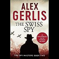 The Swiss Spy (Spy Masters Book 2) (English Edition)