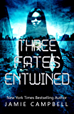 Three Fates Entwined (The Defectives Book 0)