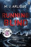 Running Blind (DI Helen Grace Novellas)
