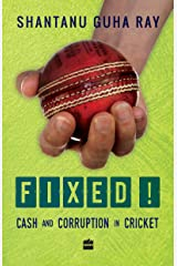 Fixed!: Cash and Corruption in Cricket Paperback